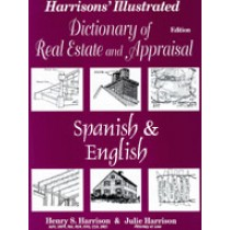 Spanish/English Illustrated Dictionary of Real Estate and Appraisal